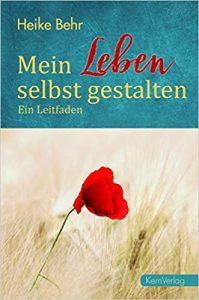 """Buch """"Mein Leben selbst gestalten"""" zum Selbst Coaching"""